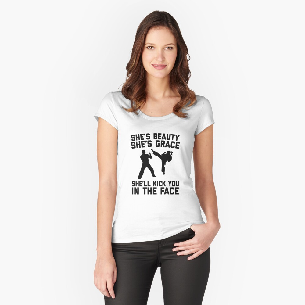 She's Beauty She's Grace She'll Kick You In The Face - Funny Feminist Karate Girl Kung Fu & Martial Arts Women's Fitted Scoop T-Shirt Front