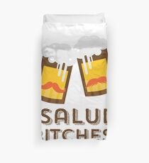 Salud Bitches Duvet Cover