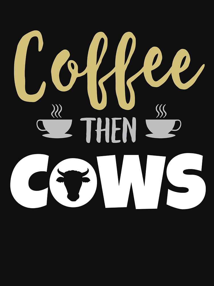 Coffee Then Cows  by kieranight