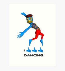 I like dancing Art Print