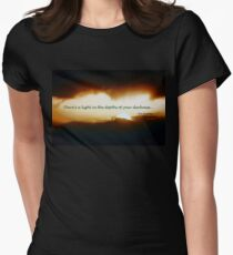 Let Your Light Shine Through the Depths of Your Darkness Women's Fitted T-Shirt