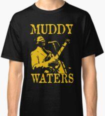 Muddy Waters Classic T-Shirt
