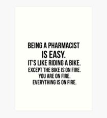 Being a Pharmacist Art Print