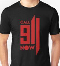 Call 911 Now T-Shirt