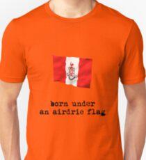 Born Under an Airdrie Flag Unisex T-Shirt