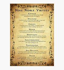 Nine Noble Virtues VERSION 2! Photographic Print
