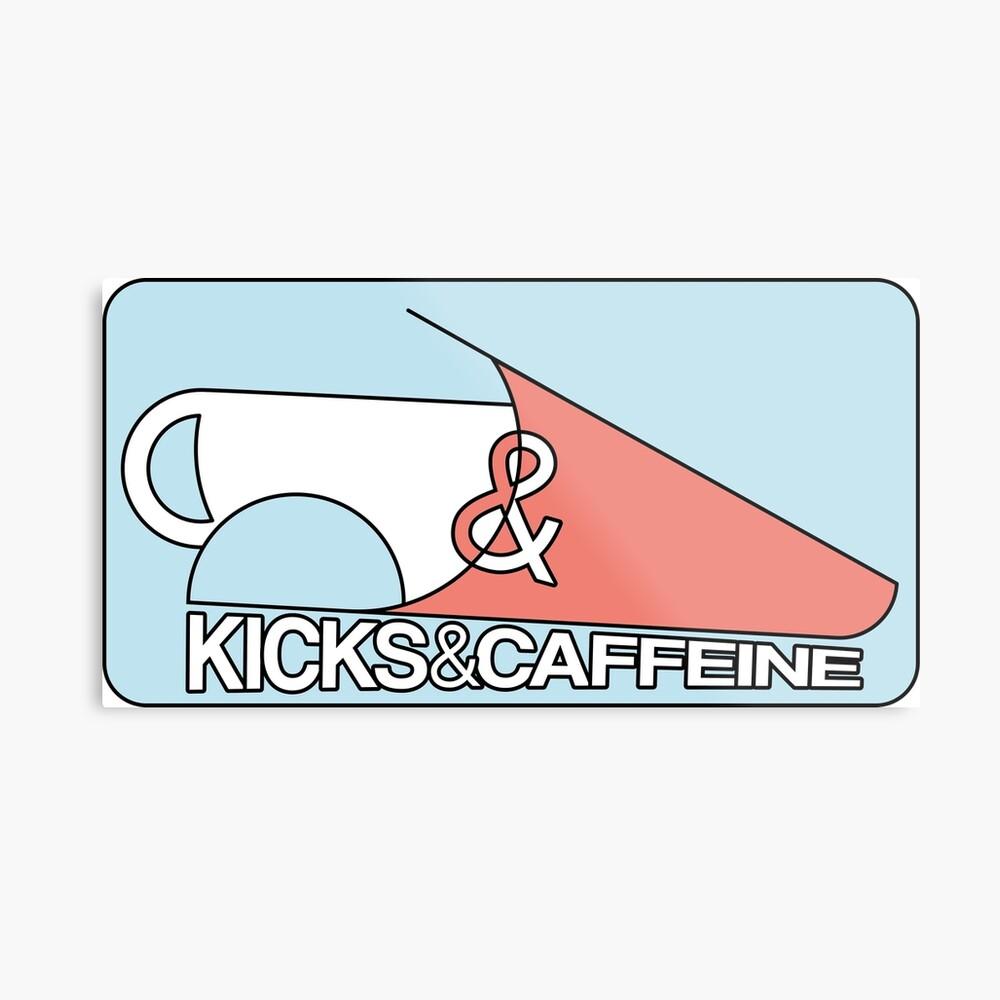 KICKS & CAFFEINE Metallbild
