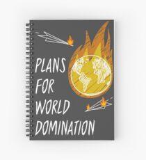 Plans for World Domination Spiral Notebook
