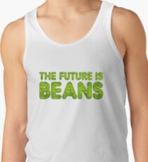 The future is beans Tank Top