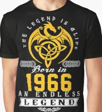 The Legend Is Alive - Born In 1966 Graphic T-Shirt