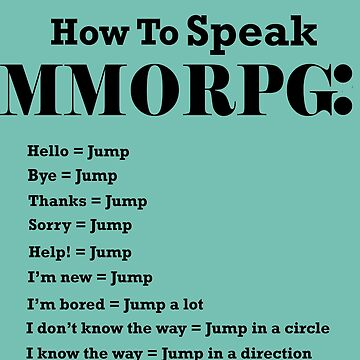 How To Speak MMORPG Funny Gamer Shirt by Croneda