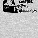 Confessions of Hit Nun by TeeArt