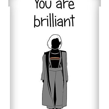 You are Brilliant  by mime666