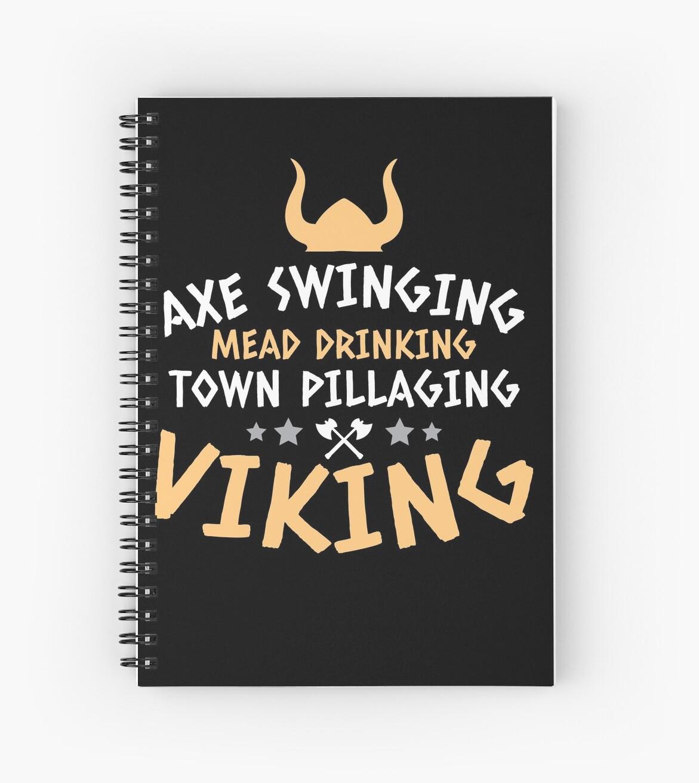 u0026quot axe swinging mead drinking town pillaging viking  u0026quot  spiral