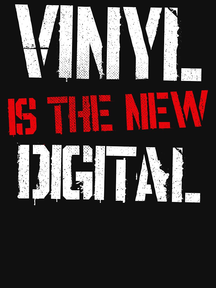 Vinyl Is The New Digital Weathered Distressed Vintage Gift by kolbasound