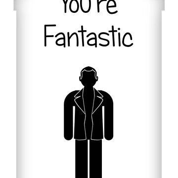You're Fantastic - generic card by mime666