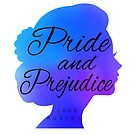Pride and Prejudice by Jane Austen by Amala Benny