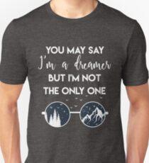You may say i'm a dreamer shirt / John Lennon fan shirt Unisex T-Shirt