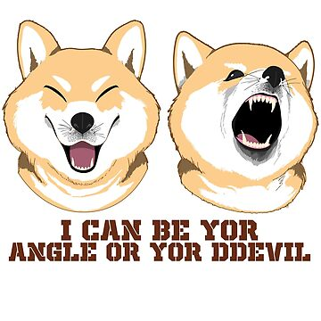 Funny Doge Meme Tee Angel or Devil by sedderzz