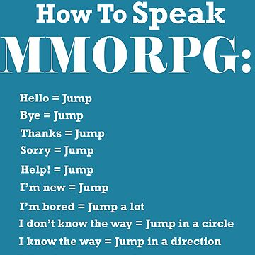 How To Speak MMORPG Funny Gamer T-Shirt by Croneda