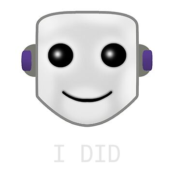 Smiley face emote -  I DID by dankshirtsstore