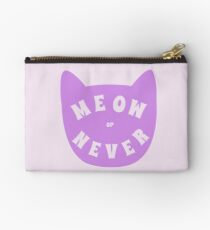 Meow or never Zipper Pouch
