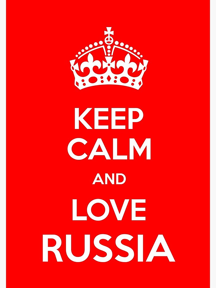 Keep Calm and Love Russia by keepcalm-russia