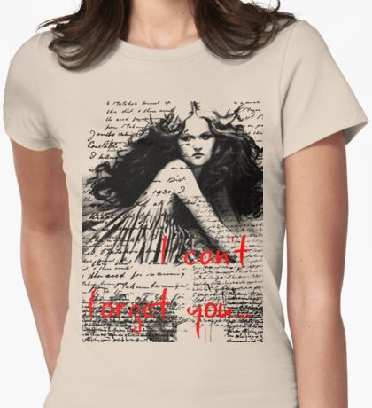 I can't forget you... T-Shirt