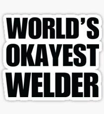 Funny World's Okayest Welder Gifts For Welders Coffee Mug Sticker