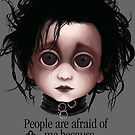 "Edward Scissorhands ""People are afraid of me because I'm different."" BITTY BADDIES by Jody  Parmann"