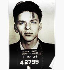Mugshot Collection - Frank Sinatra Poster