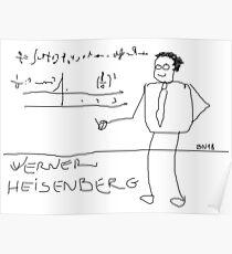 Werner Heisenberg by BN18 Poster