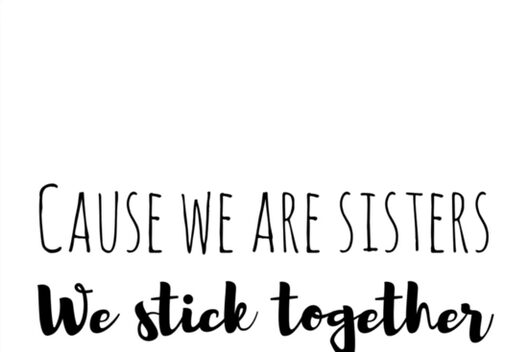 Cause We Are Sisters We Stick Together Canvas Prints By Samcam3