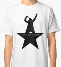 Leap of Faith/Hamilton  Classic T-Shirt