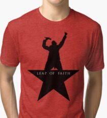 Leap of Faith/Hamilton  Tri-blend T-Shirt