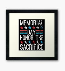 Memorial Day - Honor the Sacrifice Framed Print