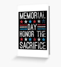 Memorial Day - Honor the Sacrifice Greeting Card