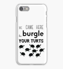 your turts iPhone Case/Skin