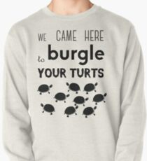 your turts Pullover