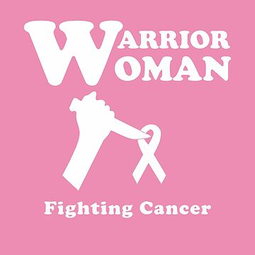 Warrior Woman Fighting Cancer Ribbon for Feminist by MainBrainWorks