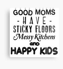 Good moms Metal Print