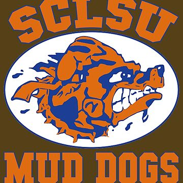 SCLSU Mud Dogs by Geek-Chic