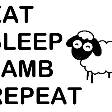 Eat Sleep Lamb Repeat - Farmers Life T Shirt and Hoodie by deadcwtchy