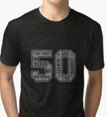 Camiseta de tejido mixto Los primeros 50 años de la infancia son siempre los más difíciles