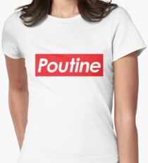Supreme Poutine Women's Fitted T-Shirt