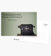 Charlotte Bronte- Im just going to write because I cannot help it Postcards