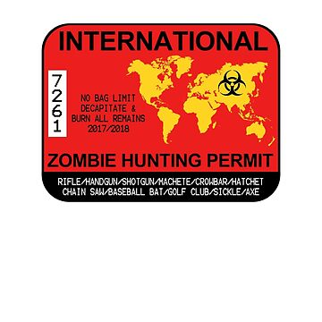 International Zombie Hunting Permit 2017/2018 by zorpzorp
