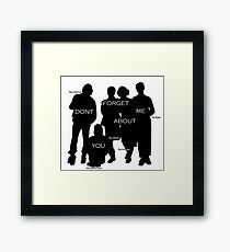 Dont you forget about me Framed Print