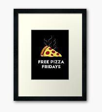 Free Pizza Fridays (White Text) Framed Print