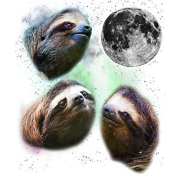 3 Sloth Moon - Three Wolves Moon Funny Parody by PopArtdom
